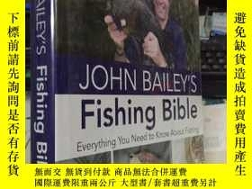 二手書博民逛書店John罕見Bailey s Fishing Bible 約翰·