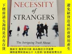 二手書博民逛書店The罕見NECESSITY of STRANGERS: The Intriguing Truth About I