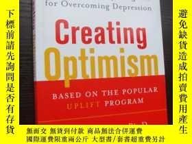 二手書博民逛書店Creating罕見Optimism《創造樂觀,克服抑鬱》 臨牀