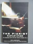 【書寶二手書T5/原文小說_OOL】The Pianist_Wladyslaw Szpilman