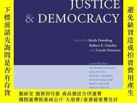 二手書博民逛書店Justice罕見And DemocracyY256260 Keith M. Dowding Cambridg