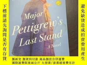 二手書博民逛書店Major罕見Pettigrew s Last Stand: A Novel(英文原版)Y208076 Hel