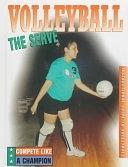 二手書博民逛書店 《Volleyball--the Serve》 R2Y ISBN:0865935076│Rourke Publishing Group