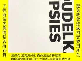 二手書博民逛書店罕見Koudelka Gypsies 寇德卡:吉普賽人 英文原版攝影Y262452 Koudelka Gyps