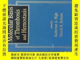 二手書博民逛書店Molecular罕見Basis of Thrombosis and Hemostasis (血栓形成和止血的分子