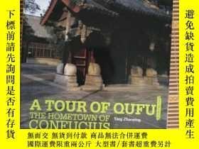 二手書博民逛書店A罕見TOUR OF QUFU THE HOMETOWN OF