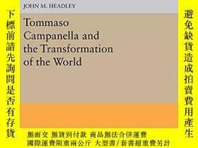 二手書博民逛書店Tommaso罕見Campanella And The Transformation Of The World
