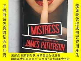 二手書博民逛書店Mistress罕見by James Patterson (英文