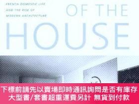 二手書博民逛書店The罕見Problem of the House: French Domestic Life and the R