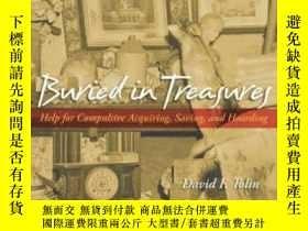 二手書博民逛書店Buried罕見In Treasures: Help For Compulsive Acquiring Savin