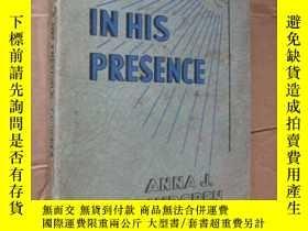 二手書博民逛書店IN罕見HIS PRESENCE (1934年聖經類書)Y146