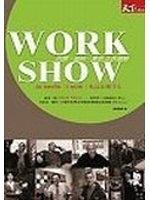 二手書博民逛書店《WORK SHOW:巴黎紐約東京工作歷險-CHEERS 015