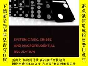 二手書博民逛書店Systemic罕見Risk Crises And Macroprudential Regulation (mit