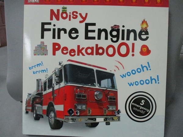 【書寶二手書T8/少年童書_ZIH】Noisy Fire Engine Peekaboo!_Sirett, Dawn