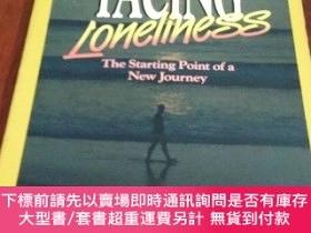 二手書博民逛書店Facing罕見Loneliness, The starting Point of a new journey 面