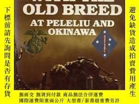 二手書博民逛書店With罕見The Old BreedY307751 E. B. Sledge Presidio Pr, 19
