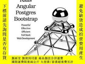 二手書博民逛書店Rails,罕見Angular, Postgres, And BootstrapY255562 David B