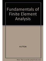 二手書博民逛書店 《Fundamentals of Finite Element Analysis》 R2Y ISBN:0071241604│HUTTON