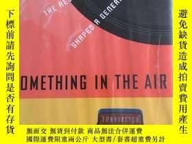 二手書博民逛書店Something罕見in the Air: Radio, Ro