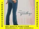 二手書博民逛書店{罕見!}What Happened to Goodbye9780670012947Y205213 Sarah