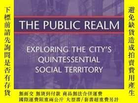 二手書博民逛書店The罕見Public RealmY364153 Lyn H. Lofland Routledge 出版19
