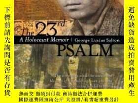 二手書博民逛書店The罕見23rd Psalm: A Holocaust Mem