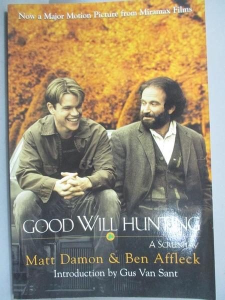【書寶二手書T5/一般小說_OND】Good Will Hunting_Matt Damon