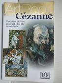 【書寶二手書T2/藝術_HIV】Cezanne (Art Books)_Silvia Borghesi