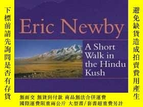 二手書博民逛書店A罕見Short Walk In The Hindu Kush-在興都庫什散步Y436638 Eric New