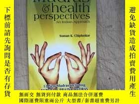 二手書博民逛書店Mudras罕見& Health Perspectives (An Indian Approach)(英文原版)奇