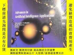 二手書博民逛書店Advances罕見in Artificial Intelligence ApplicationsY13509