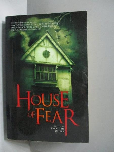 【書寶二手書T8/原文小說_OGB】House of Fear_Jonathan Oliver