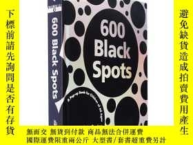 二手書博民逛書店600個黑點(立體書)英文原版600罕見Black Spots: A Pop-up BookY335736 D