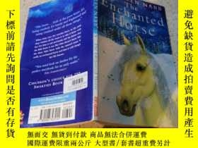 二手書博民逛書店the罕見enchanted horse: 魔法馬Y200392