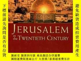 二手書博民逛書店Jerusalem罕見in the Twentieth Cent