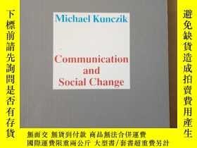 二手書博民逛書店Communication罕見and Social ChangeA Summary of Theories, Po