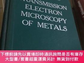 二手書博民逛書店transmission罕見electron microscopy of metals金屬的透射電子顯微鏡術Y