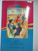 【書寶二手書T3/原文小說_ICF】Othello and Other Stories from Shakespeare_Not Available (NA)