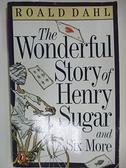 【書寶二手書T2/原文小說_ACU】The Wonderful Story of Henry Sugar and Six More