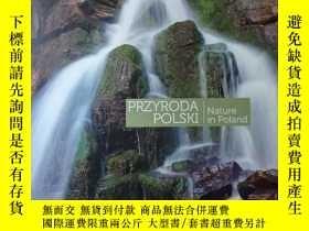 二手書博民逛書店PRZYRODA罕見POLSKI Nature in PolandY156495 text by TOMASZ
