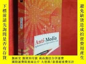 二手書博民逛書店Anti-Media:Ephemera罕見on Speculat