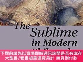 二手書博民逛書店The罕見Sublime in Modern Philosophy: Aesthetics, Ethics, an