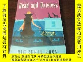 二手書博民逛書店Dead罕見and Dateless (Dead End Dat