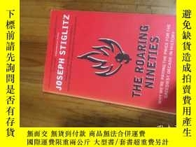 二手書博民逛書店The罕見Roaring Nineties: Why Were Paying the Price for the