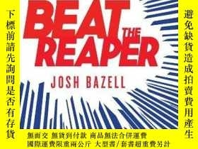 二手書博民逛書店Beat罕見The ReaperY256260 Josh Bazell Little, Brown And C