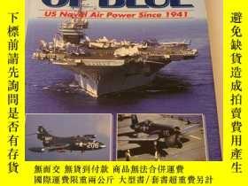 二手書博民逛書店美國發貨罕見Shades of blue : US naval air power since 1941 蔚藍的陰
