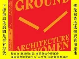 二手書博民逛書店突破點:女性建築罕見Breaking Ground: Architecture by WomenY130612