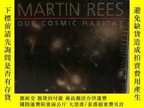 二手書博民逛書店我們的宇宙家園罕見Martin Rees:Our Cosmic