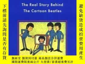 二手書博民逛書店Beatletoons,罕見The Real Story Behind The Cartoon Beatles