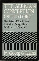 二手書 The German Conception of History: The National Tradition of Historical Thought from Herder to t R2Y 0819560804